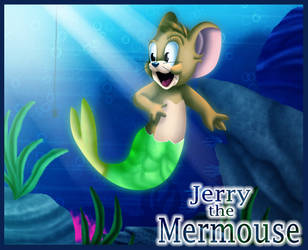 Jerry The Mermouse by zaameen