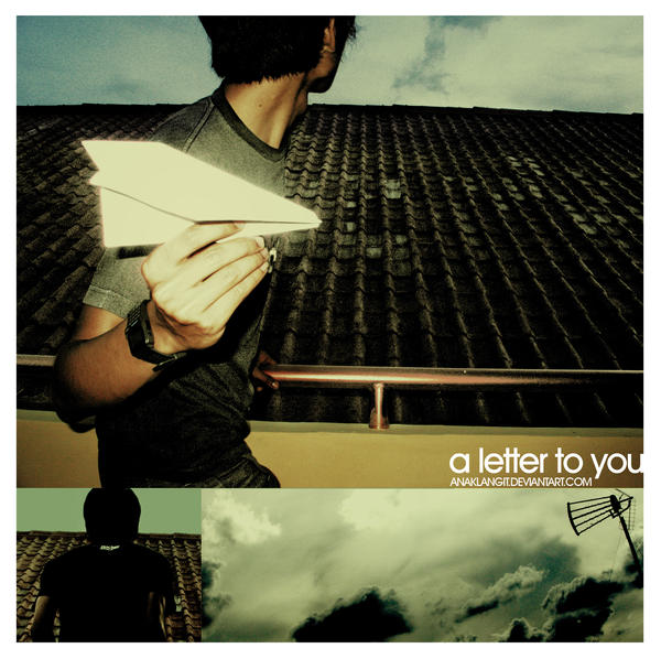 a letter to you by anaklangit