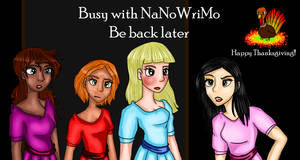 NaNoWriMo-Be Back Later by Birdhousebirdy