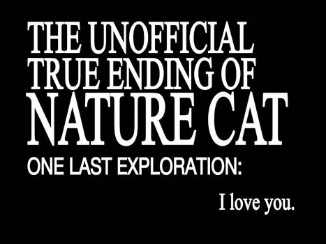 The End of Nature Cat