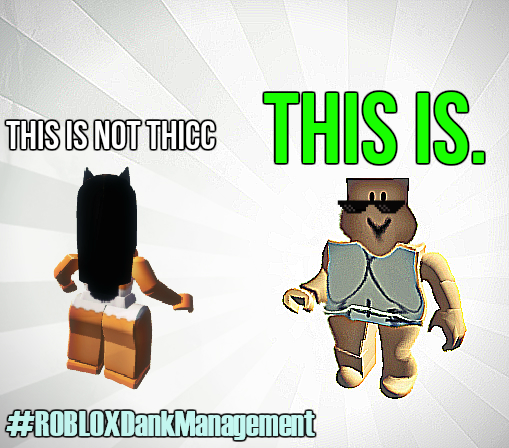 ROBLOX Memes. By ROBLOXDankManagement On DeviantArt