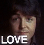 Paul is...LOVE by Macca4ever