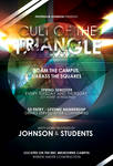 Cult of the Triangle Gag Flier