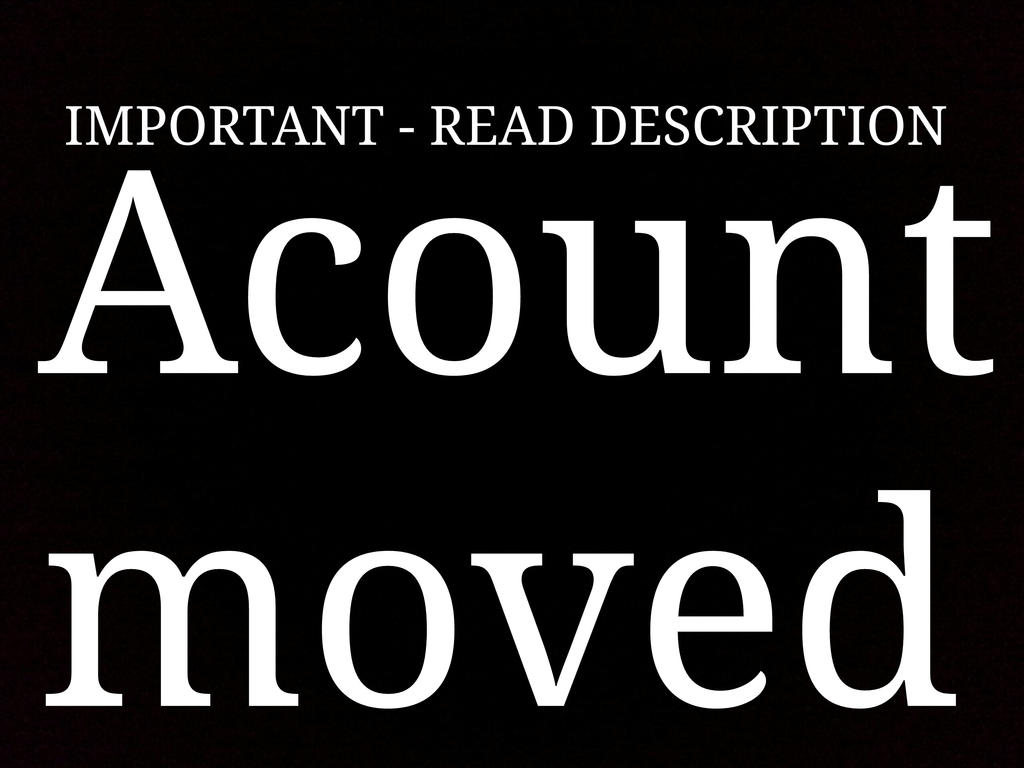ACOUNT MOVED by Ikasim