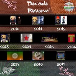 2010 - 2019 Decade Review!