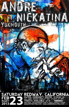 Andre Nickatina ft. Yukmouth band poster