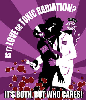 WTNV love or toxic radiation
