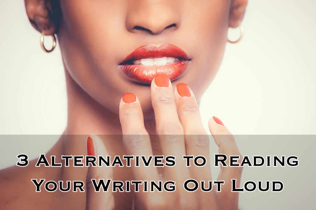 3 Alternatives to Reading Your Writing Out Loud (original photo by @olegmagni)