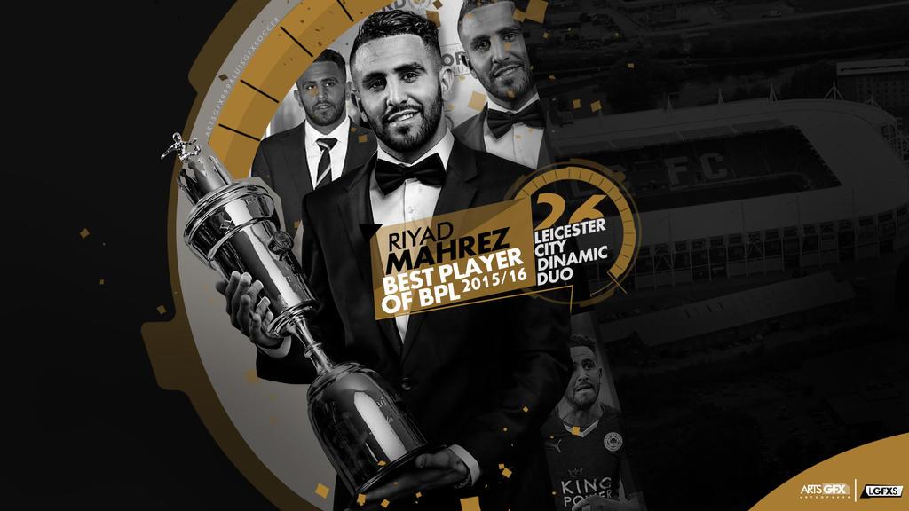Riyad Mahrez ( Leicester City ) Wallpaper By LuisGFXSoccer