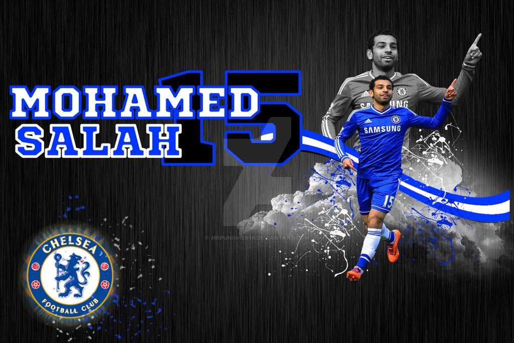 Mohamed Salah Wallpaper Chelsea By MrPunisheR10 On DeviantArt