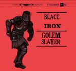 Black Iron On His Hip
