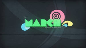 March will be ...