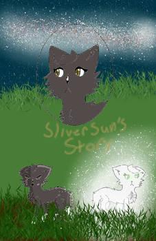 SliverSun's Story