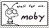 Moby Wait For Me Stamp by Spade6179