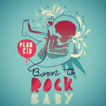Born to rock baby