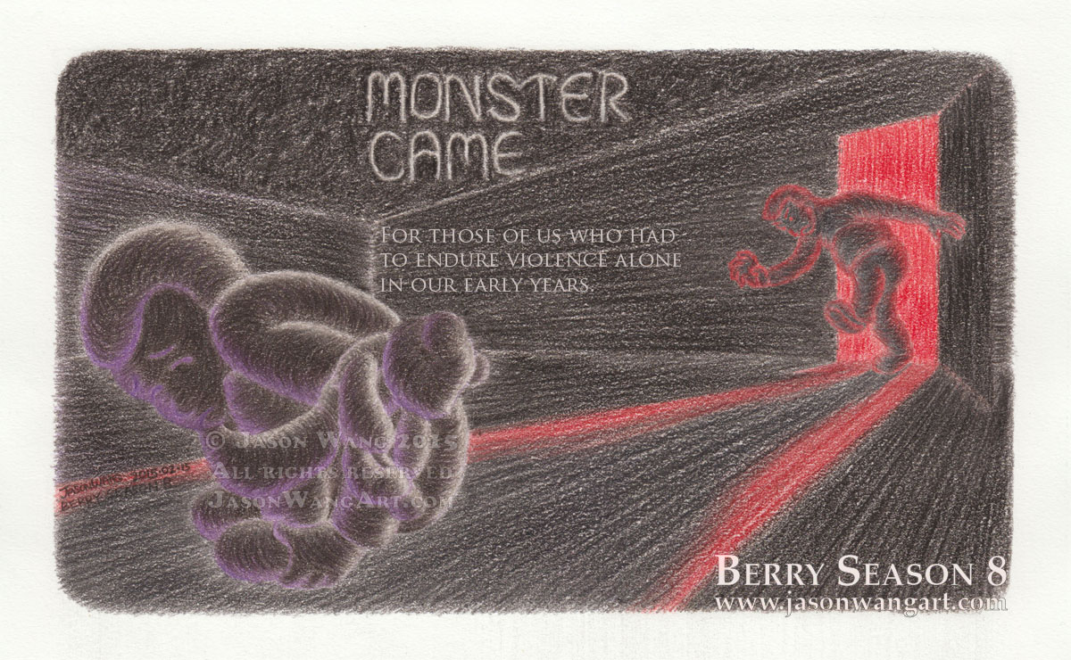 Berry Season 8 - Monster came.