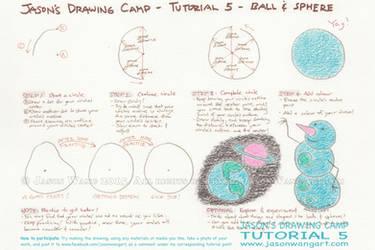 Jason's Drawing Camp - Tutorial 5 - Ball + Sphere by jasonwangart