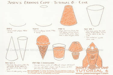 Jason's Drawing Camp - Tutorial 6 - Cone by jasonwangart