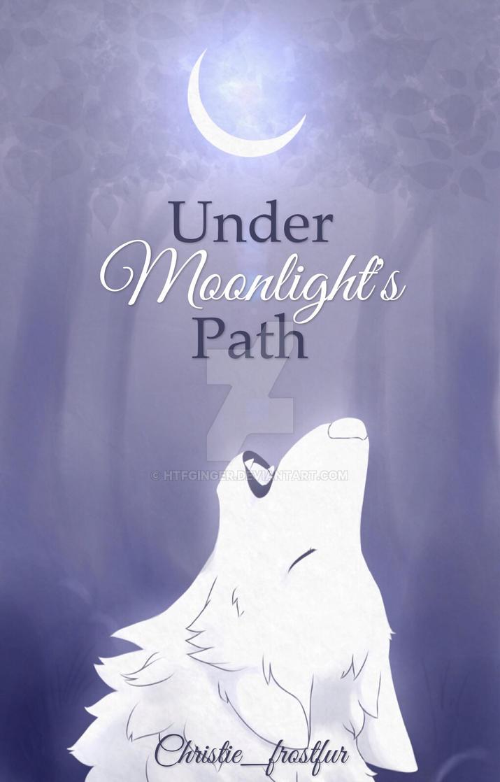 Under Moonlight's Path by htfginger