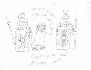 Caught by the bad romans