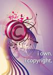 I own. I copyright. II