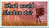 What Would Shadow Do by TheSwordLegion