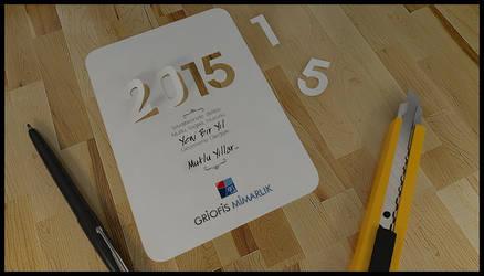 a new year  2015 by GriofisMimarlik