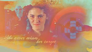 She never misses her target