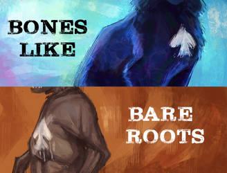 Bones Like Bare Roots Applications OPEN 2021