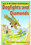 Dogfights and Diamonds
