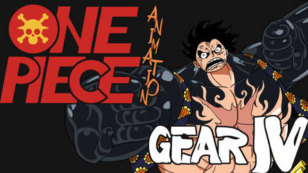 ONE PIECE ANIMATED - GEAR 4th