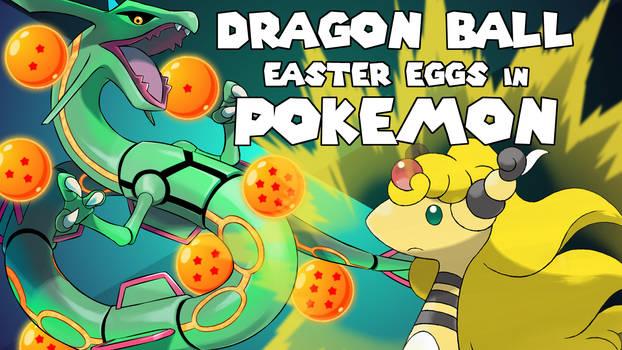 Dragon Ball Z Easter Eggs in Pokemon (YouTube)