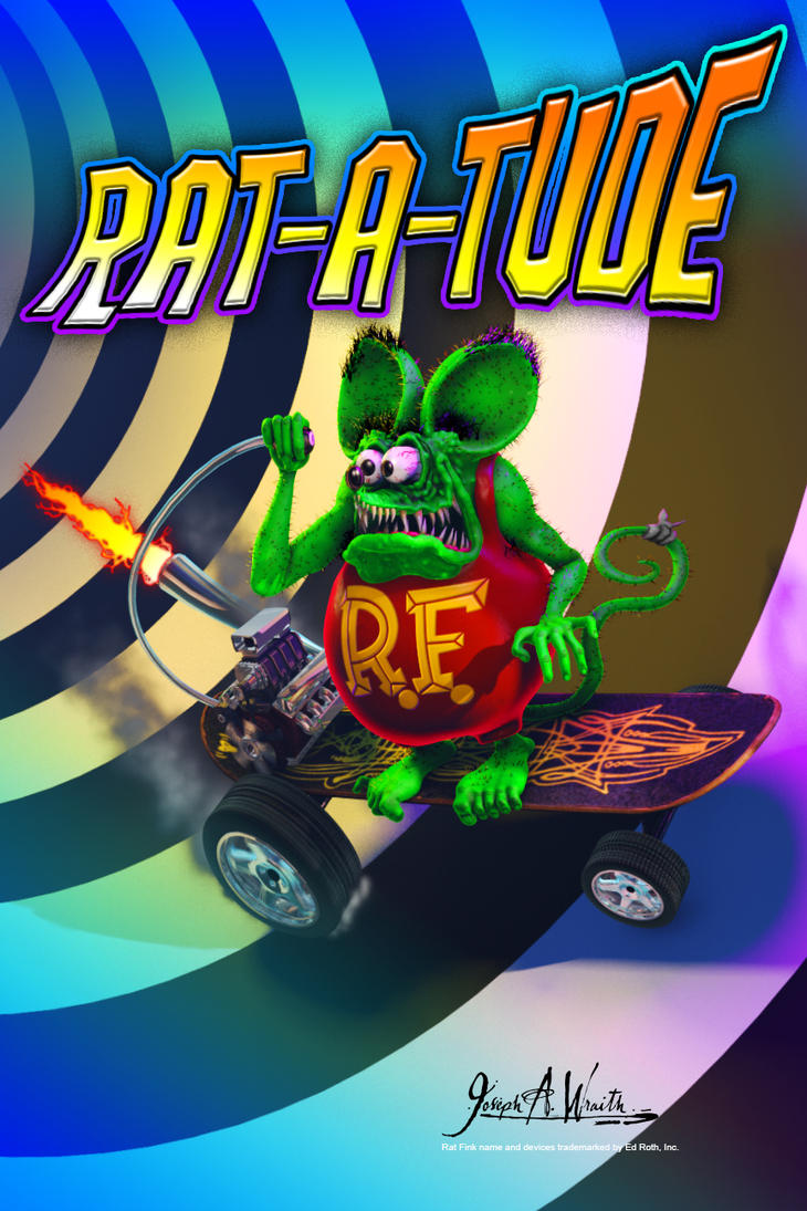 Rat Fink - Rat-A-Tude! by JWraith