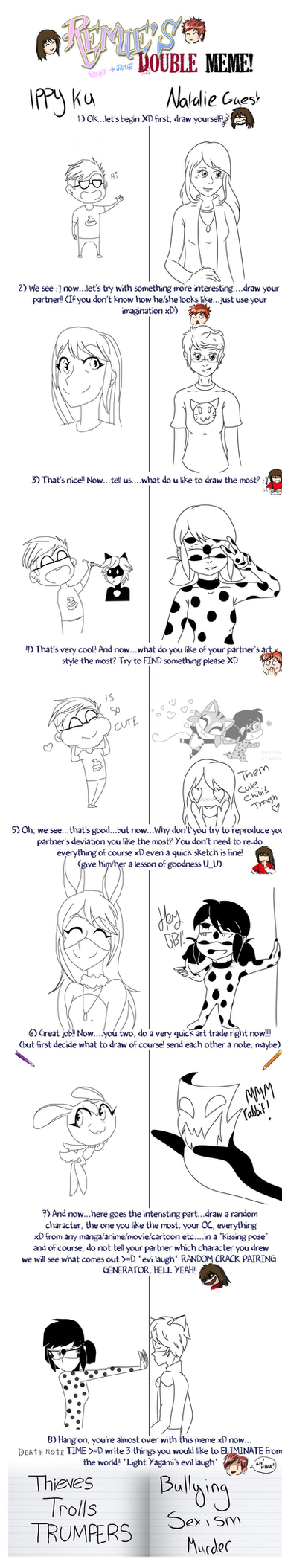 Remie's Double Meme: Natalie and Ippy by NatalieGuest