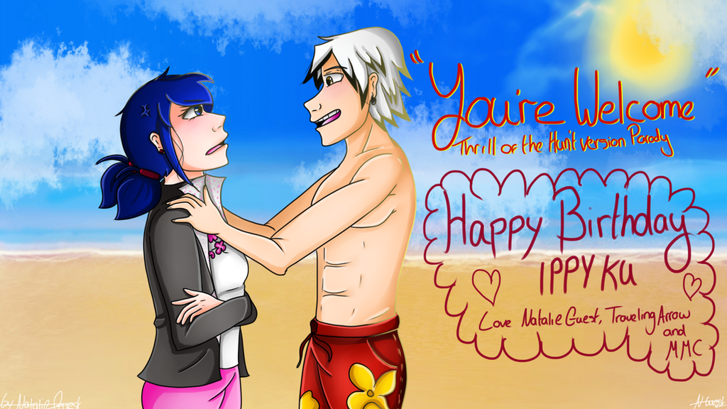 (GIFT)Your Welcome TOTH Parody:Happy Birthday IPPY by NatalieGuest