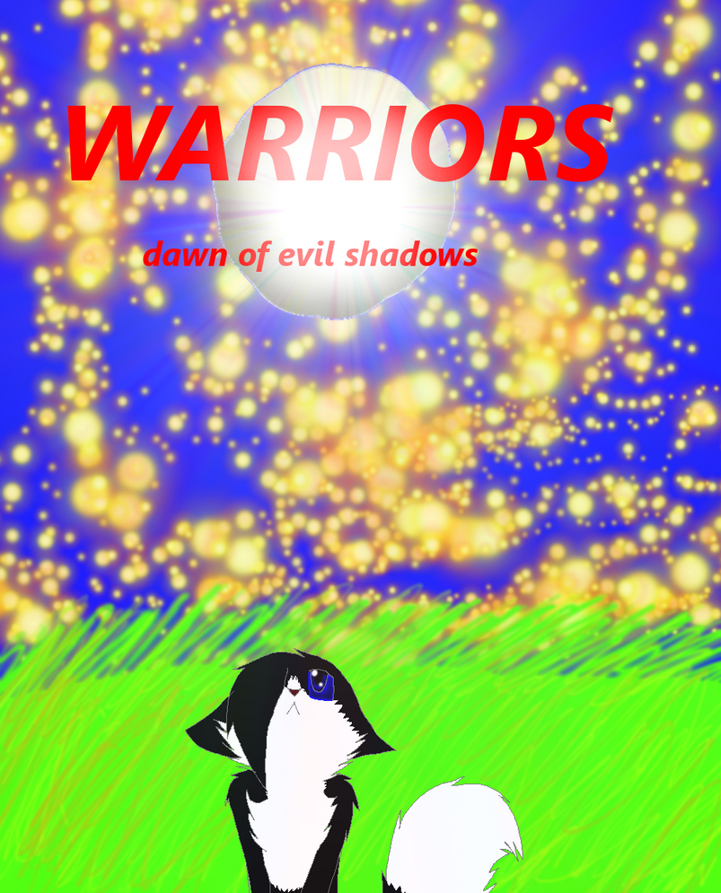 Warriors A Vision Of The Shadows: WARRIORS Dawn Of Evil Shadows Cover By Foxtail36 On DeviantArt