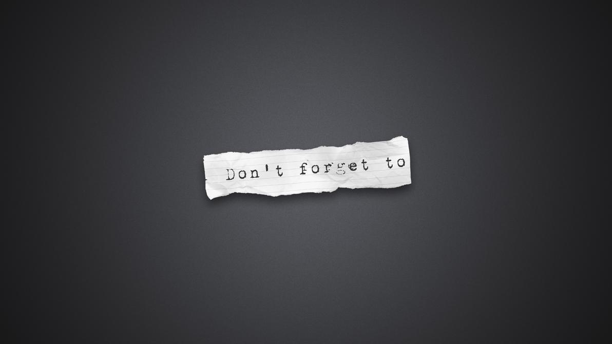 Note to myself by DejanB