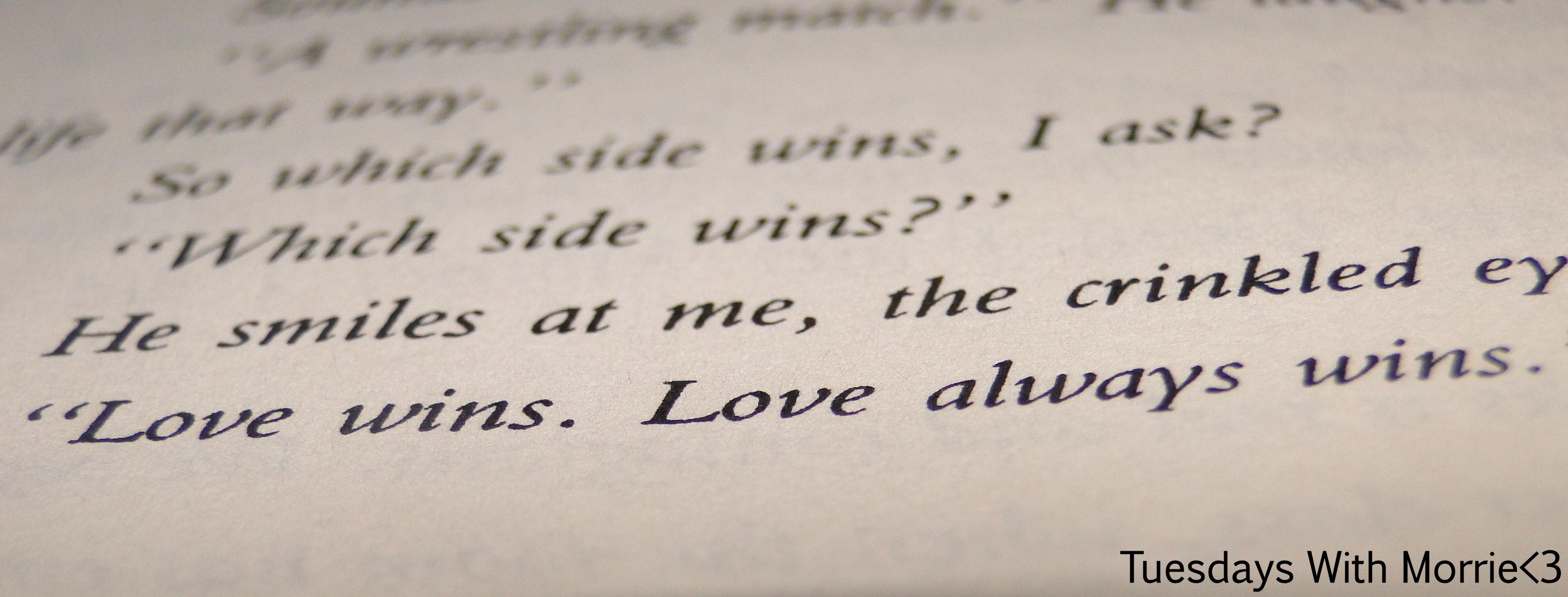Love Wins. Love Always Wins. by DiamondInTheRoughX on ...