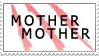 Mother Mother stamp by jebiblue