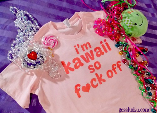 I'm Kawaii so F*ck Off! by gesshoku-designs