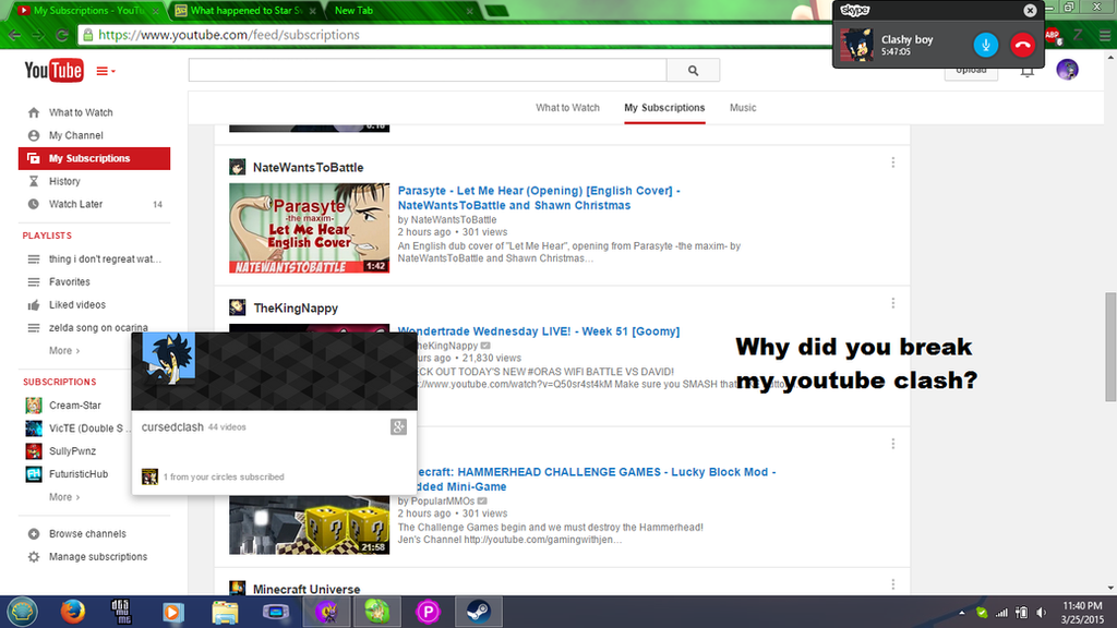 he broke my youtube XD by BluethornWolf