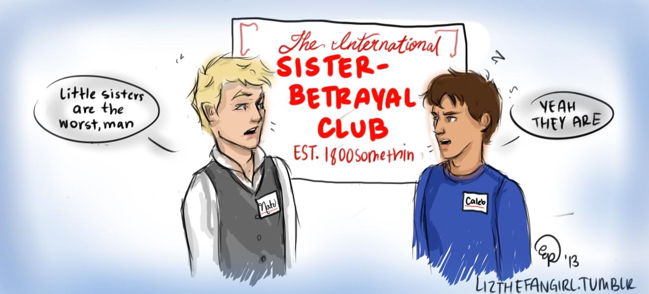 Sister Betrayal Club by lizthefangirl on DeviantArt