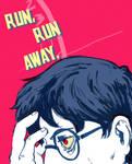 Run, Run Away