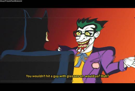 Joker With Glasses [B:TAS Fake Screenshot] by MaleVolentSamSon
