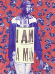 I AM A MAN by OakVillaFlotilla