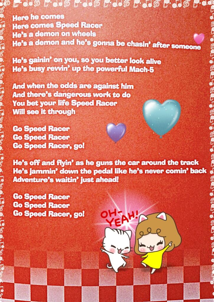 Lyrics to Speed Racer Theme Song! by LadyElvis on DeviantArt