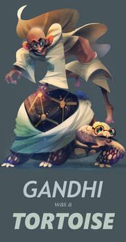 Gandhi was a Tortoise