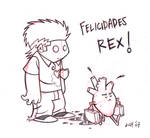 Happy B-day Rex