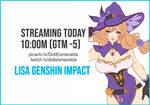 Streaming Now!!! Lisa Genshin Impact on PicartoTV