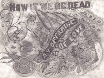 Now If We Be Dead by AsheEllwood